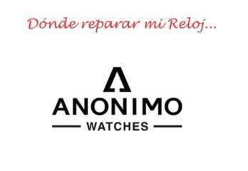 Servicio Técnico Oficial Relojes Anonimo Watches – Información detallada